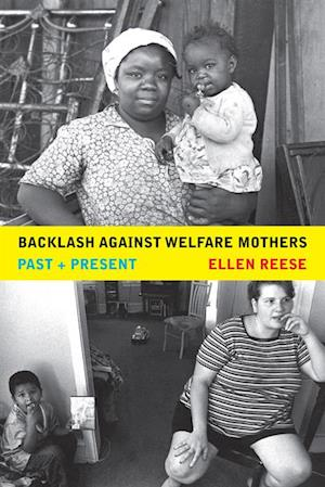 Backlash against Welfare Mothers af Ellen Reese
