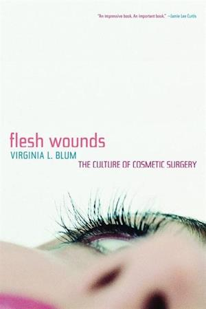 Flesh Wounds af Virginia Blum