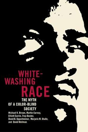 Whitewashing Race af Martin Carnoy, Troy Duster, Elliott Currie
