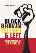Black, Brown, Yellow, and Left af Laura Pulido