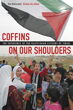 Coffins on Our Shoulders af Dan Rabinowitz, Khawla Abu-Baker