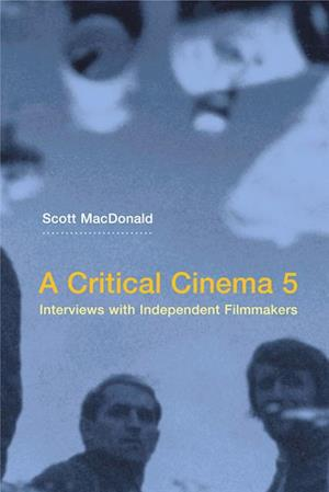 Critical Cinema 5 af Scott Macdonald