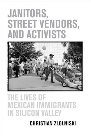 Janitors, Street Vendors, and Activists