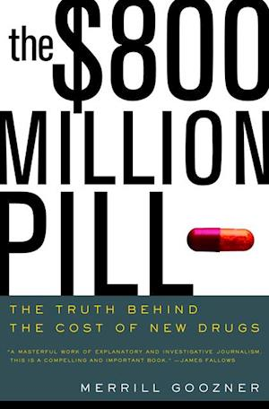$800 Million Pill af Merrill Goozner