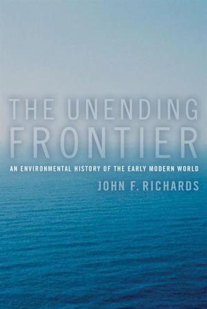 Unending Frontier af John F. Richards