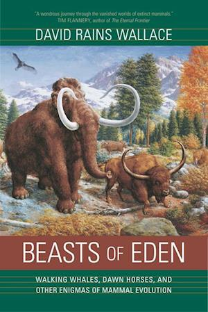 Beasts of Eden af David Rains Wallace