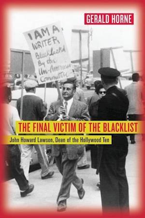 Final Victim of the Blacklist af Gerald Horne