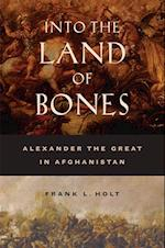 Into the Land of Bones af Frank L. Holt