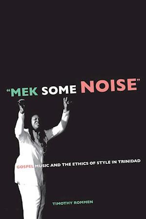 'Mek Some Noise' af Timothy Rommen