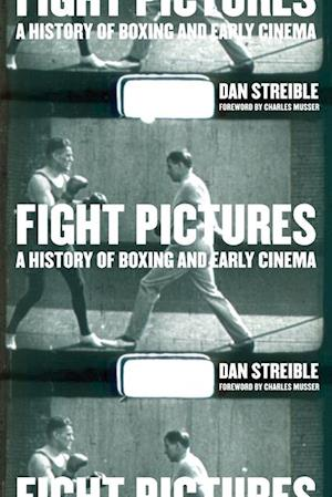 Fight Pictures af Dan Streible
