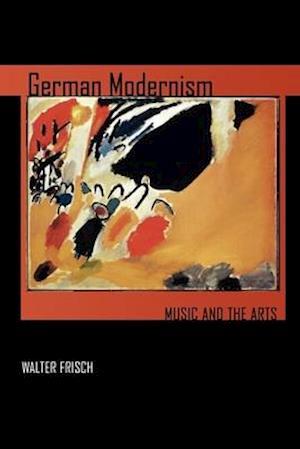 German Modernism af Walter Frisch