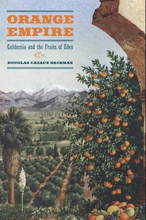 Orange Empire af Doug Sackman