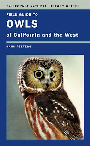 Field Guide to Owls of California and the West af Hans J. Peeters