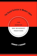 Social Sciences in Modern Japan af Andrew E. Barshay
