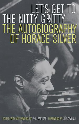 Let's Get to the Nitty Gritty af Horace Silver