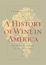 History of Wine in America, Volume 2