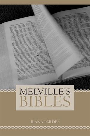 Melville's Bibles af Ilana Pardes