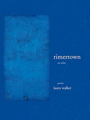 rimertown af Laura Walker