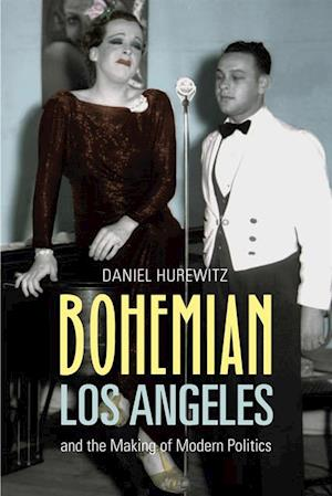 Bohemian Los Angeles af Daniel Hurewitz