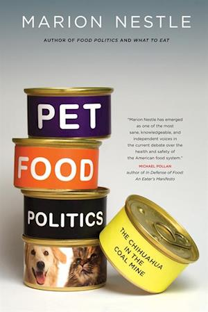 Pet Food Politics af Marion Nestle
