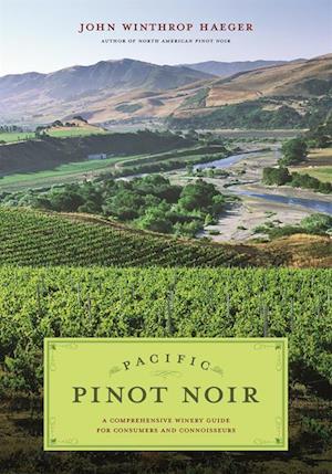 Pacific Pinot Noir af John Winthrop Haeger