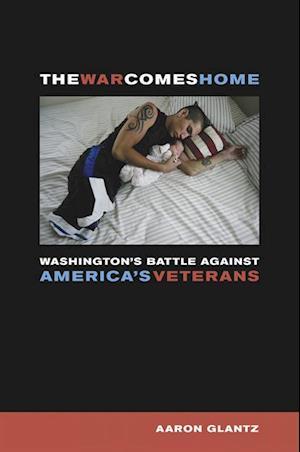 War Comes Home af Aaron Glantz