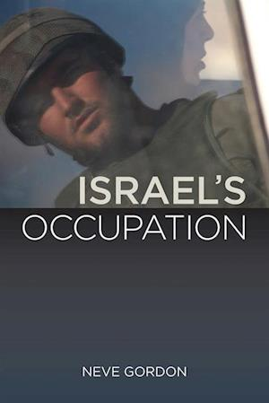 Israel's Occupation af Dr. Neve Gordon
