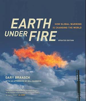 Earth under Fire af Gary Braasch, William Mckibben