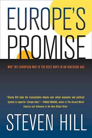 Europe's Promise af Steven Hill