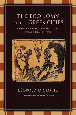 Economy of the Greek Cities af Leopold Migeotte