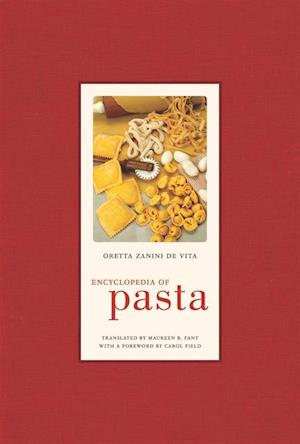 Encyclopedia of Pasta af Oretta Zanini De Vita