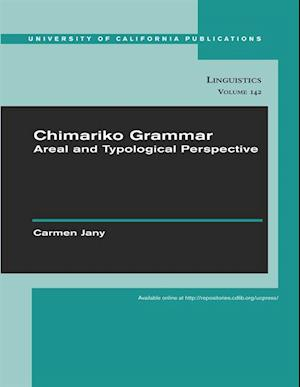 Chimariko Grammar af Carmen Jany