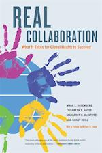 Real Collaboration (California/Milbank Books on Health and the Public)