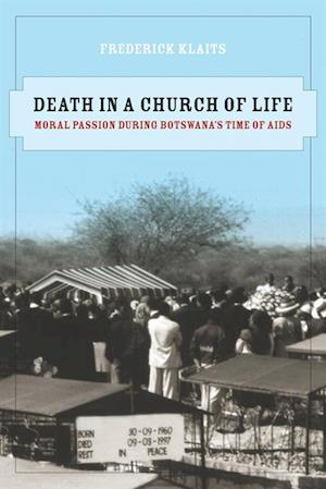 Death in a Church of Life af Frederick Klaits