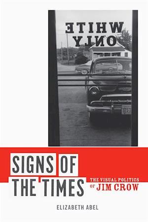 Signs of the Times af Elizabeth Abel