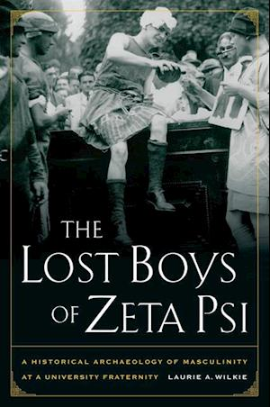 Lost Boys of Zeta Psi af Laurie A. Wilkie