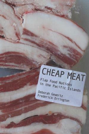 Cheap Meat af Deborah Gewertz, Frederick Errington
