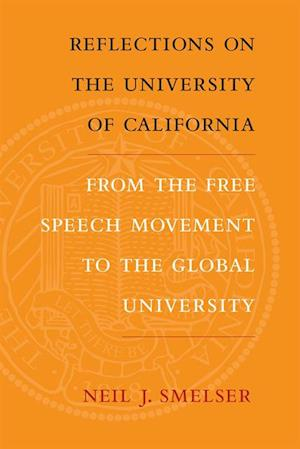 Reflections on the University of California af Neil J. Smelser