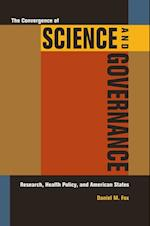 Convergence of Science and Governance af Daniel M. Fox