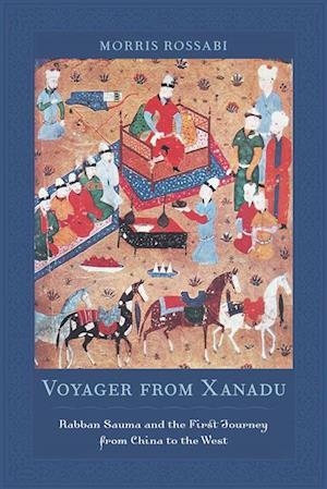 Voyager from Xanadu af Morris Rossabi
