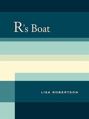 R's Boat af Lisa Robertson