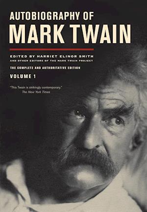 Autobiography of Mark Twain, Volume 1 af Mark Twain