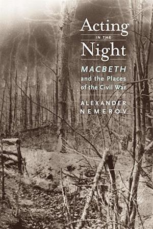 Acting in the Night af Alexander Nemerov
