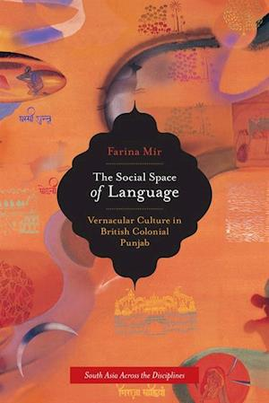 Social Space of Language af Farina Mir