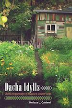 Dacha Idylls af Melissa L. Caldwell