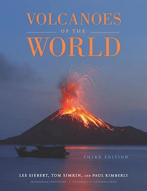 Volcanoes of the World af Lee Siebert, Paul Kimberly, Tom Simkin