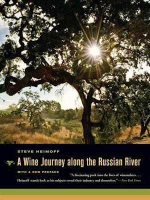 Wine Journey along the Russian River af Steve Heimoff