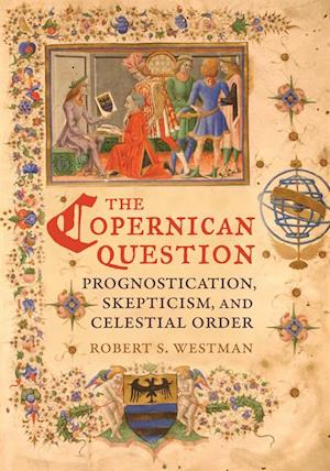 Copernican Question af Robert Westman