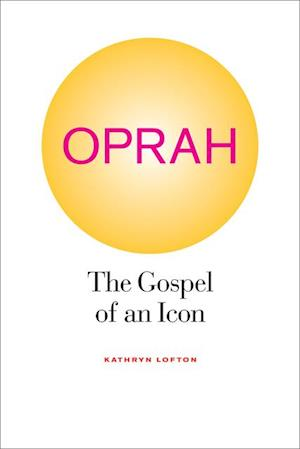 Oprah af Kathryn Lofton