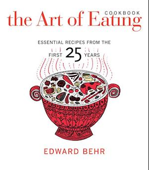 Art of Eating Cookbook af Edward Behr